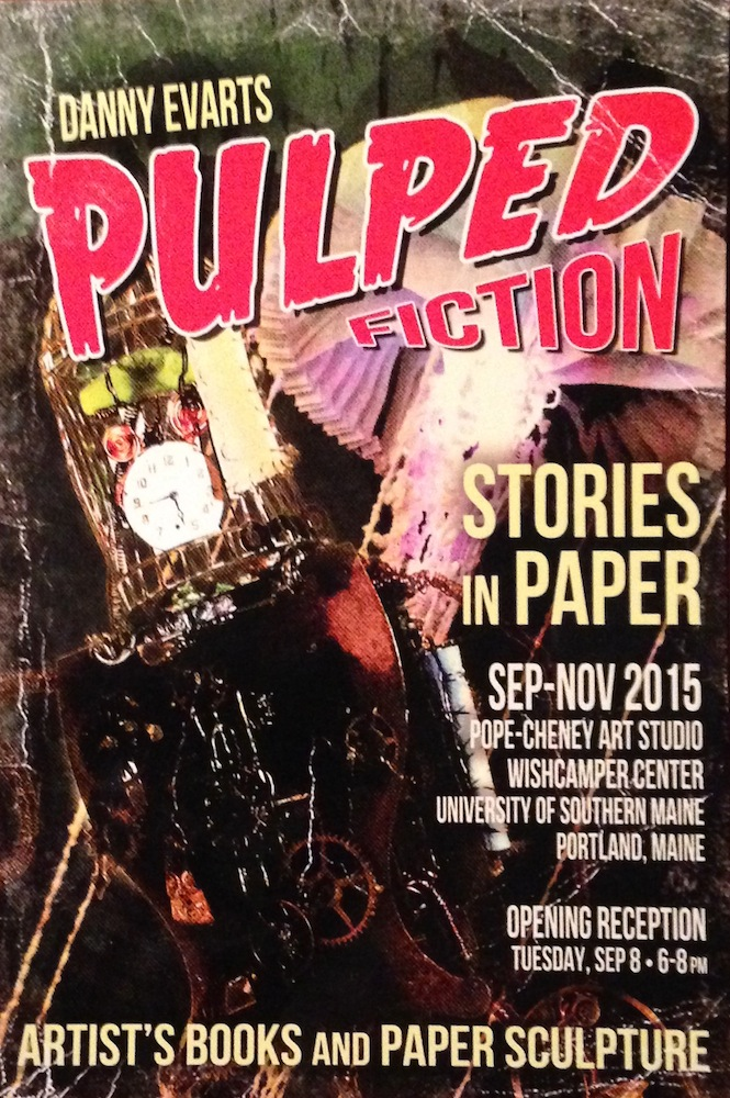 Flyer for Danny Evarts Pulped Fiction show